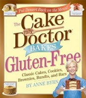Anne Byrn Cake Mix Doctor Bakes Gluten Free Interview & Giveaway!!!