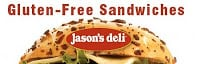 Jason's Deli Offering Gluten Free Sandwiches!!!