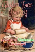 25 Days of Christmas Giveaways, Gluten Free of Course!!! 2011 Event Information
