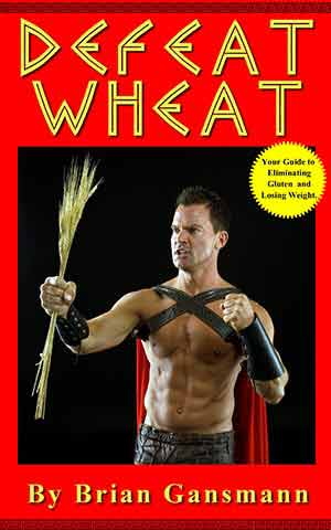 #10 of the 25 Days of Gluten Free Giveaways featuring: The Gluten Gladiator Brian Gansmann and his book, Defeat Wheat!!