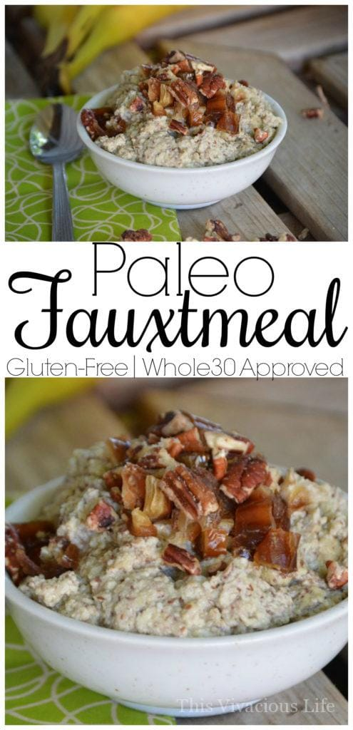 This recipe for paleo no-oats fauxtmeal is the delicious solution to a healthy sweet breakfast. It is made with Whole30 ingredients and is also gluten-free. | whole30 breakfast recipes | whole30 recipe ideas | eating breakfast on whole30 | what to eat for breakfast on whole30 | gluten free breakfast recipes | gluten free recipe ideas | homemade gluten free recipes | alternatives to oatmeal || This Vivacious Life
