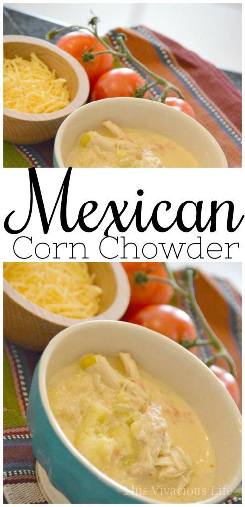 This Mexican corn chowder is full of bold ethnic flavors and is a fantastic and easy soup perfect for dinner.