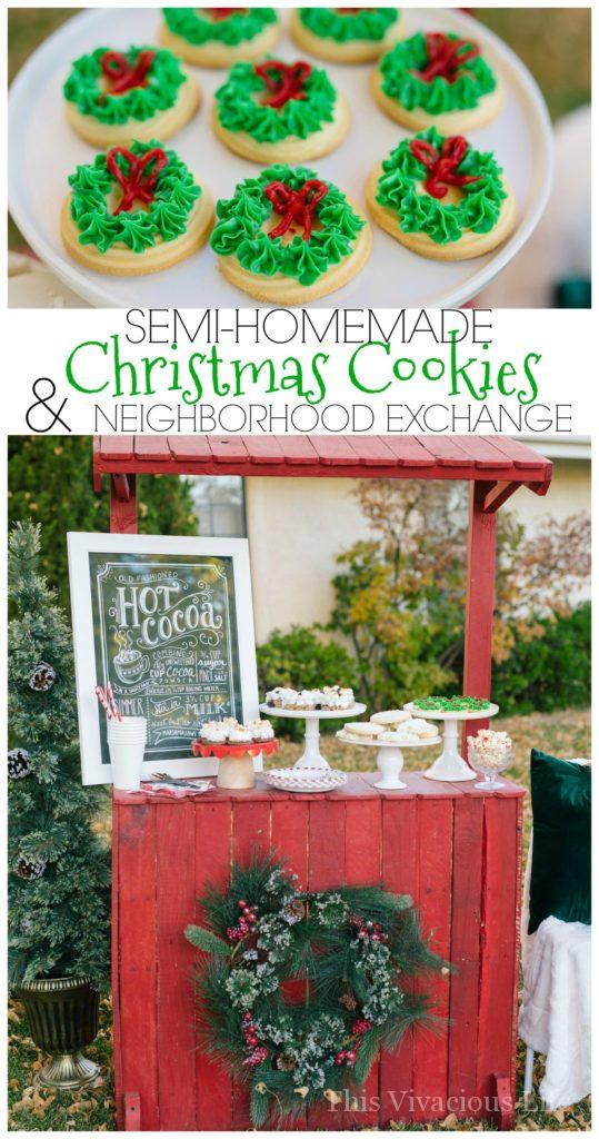 Semi-Homemade Christmas Cookies and Neighborhood Exchange | easy christmas cookie recipes | holiday cookie exchange ideas | neighborhood holiday event ideas | hot cocoa bar | semi-homemade cookie ideas || This Vivacious Life #semihomemade #cookieexchange #holidayevent