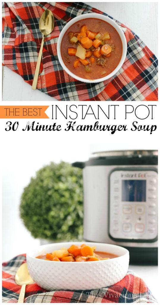 This instant pot hamburger soup is a fantastic go to dinner that can be made in under 30 minutes. | quick dinner recipes | easy dinner recipes | gluten-free soup recipes | instant pot soup recipes | easy soup recipes | easy gluten-free recipes || This Vivacious Life #instantpot #glutenfreesoup #quickdinner