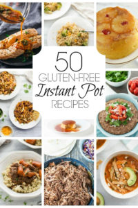 You are going to love this roundup of 50 gluten-free instant pot recipes. We've got everything for you from main dishes to dessert.#instantpotrecipes #instantpot #glutenfreeinstantpot