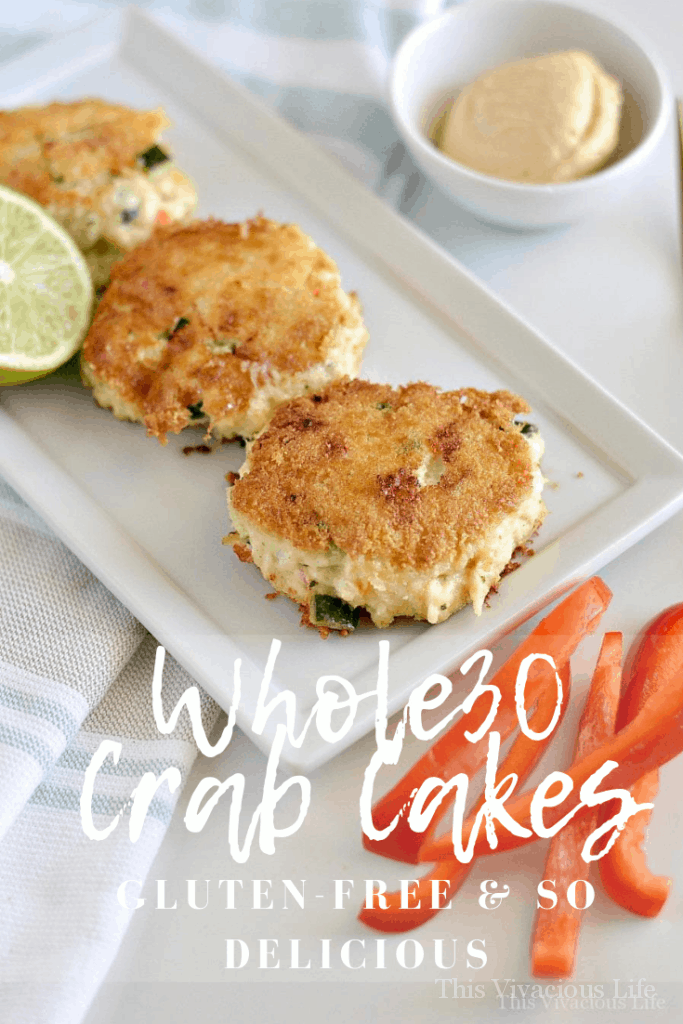 Whole30 crab cakes that are gluten-free and easy to whip up. They are a fun change to typical Whole 30 eats. || This Vivacious Life #whole30 #glutenfree #crabcakes #healthyappetizers #thisvivaciouslife