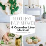 Succulent Baby Shower & Cucumber Lime Mocktail pin