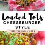 Cheeseburger loaded tots pinterest pin