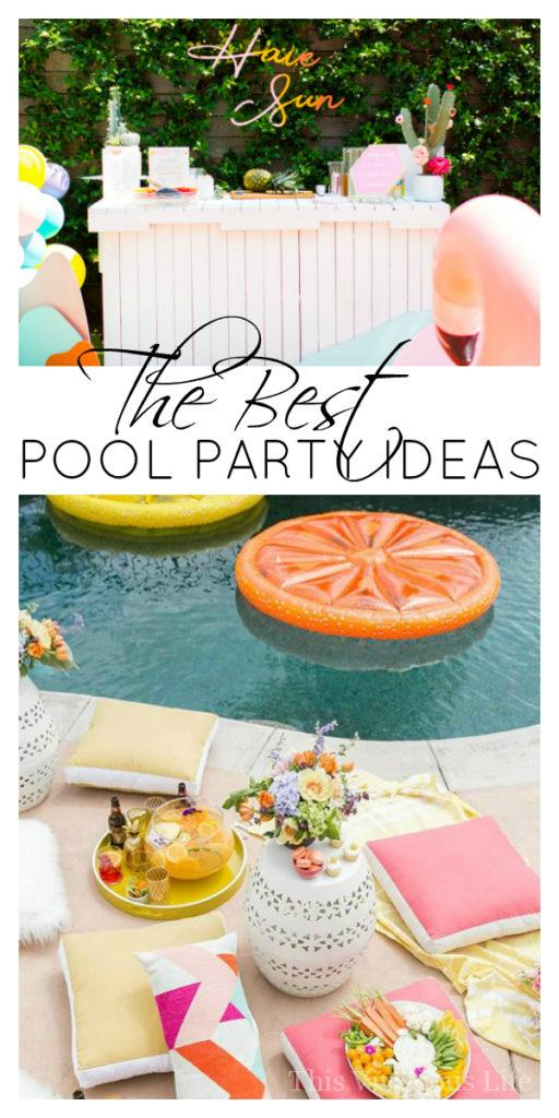 Pool party ideas! We've rounded up some of the very best pool party ideas that will WOW! || This Vivacious Life #poolparty #summer #summerparty #entertainingtips #summerfun #poolpartyfun #thisvivaciouslife