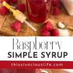 Raspberry Simple Syrup pin