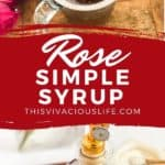 Rose Simple Syrup pin