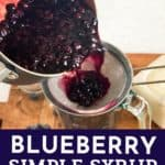Blueberry Simple Syrup pin
