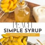 Peach Simple Syrup pin