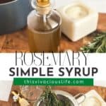 Rosemary Simple Syrup pin
